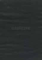 Gazoline, 2007 - Appareil édition