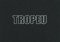 TROPEU, 2019, encre sur papier - 40 exemplaires